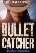 Bullet Catcher - picture