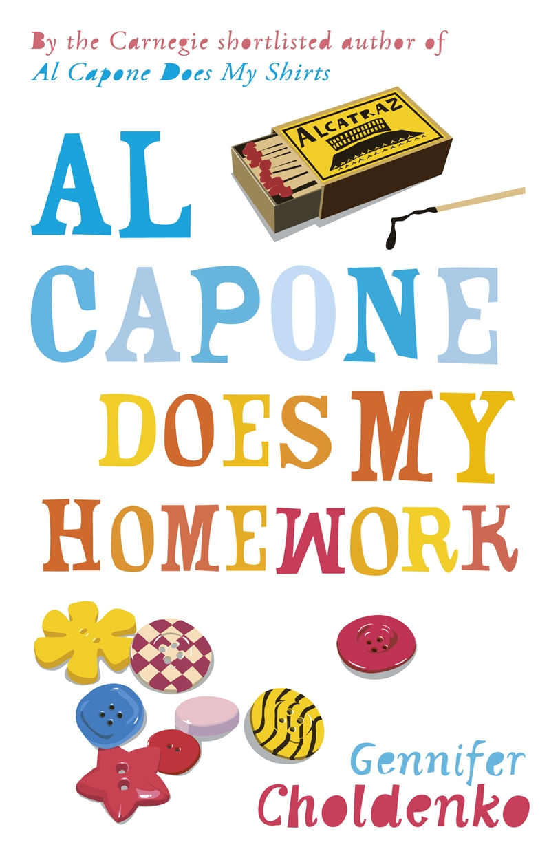 Al Capone Does My Homework – picture