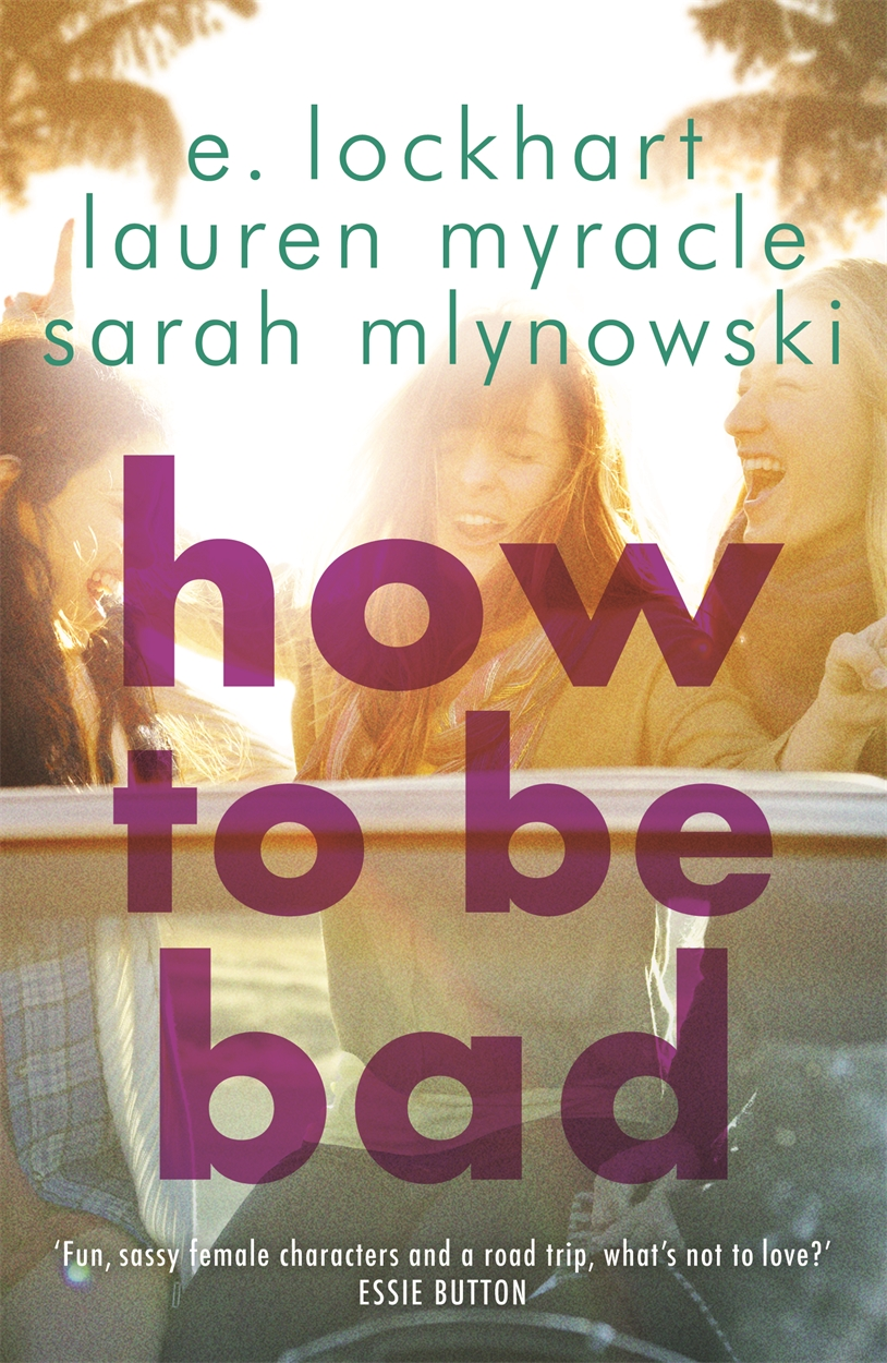 How to Be Bad – picture