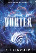 Vortex by S. J. Kincaid