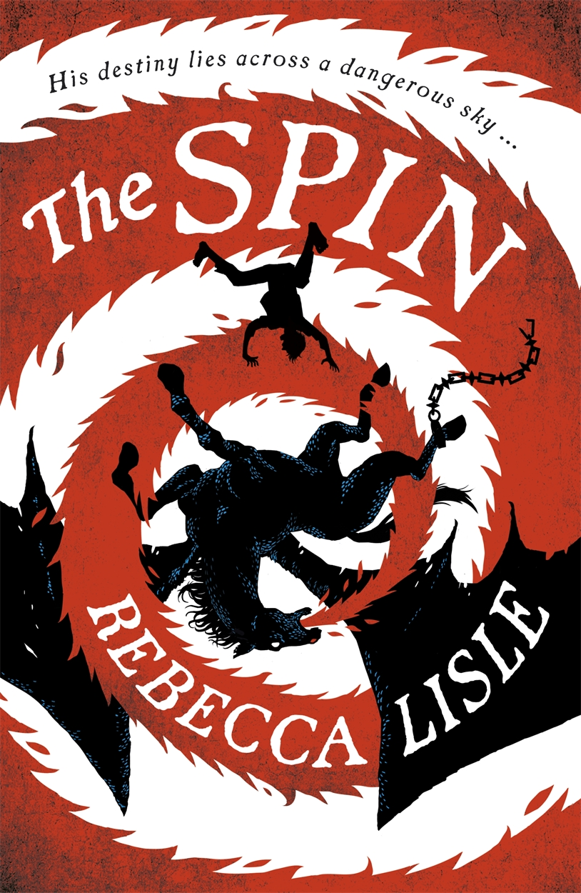 The Spin by Rebecca Lisle