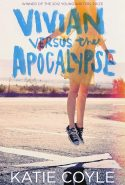 Vivian Versus the Apocalypse by Katie Coyle
